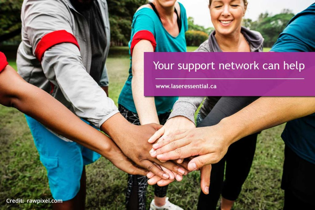 Your support network can help
